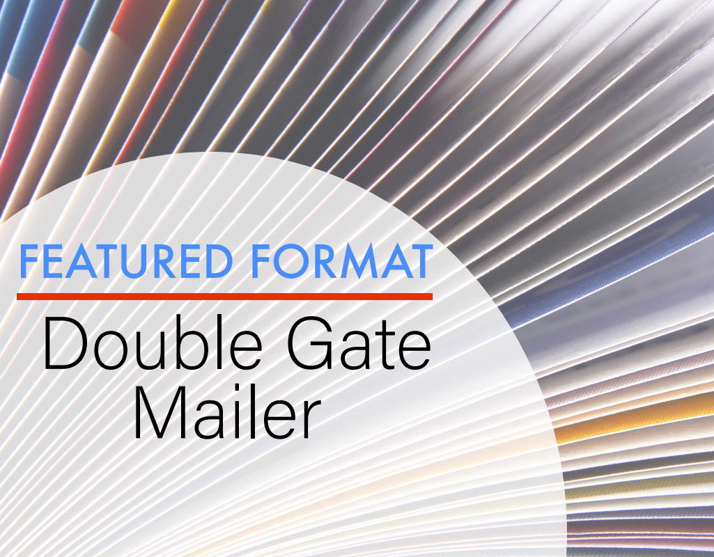 Do You Want to Get to Market Quickly? Consider a Double Gate Mailer!