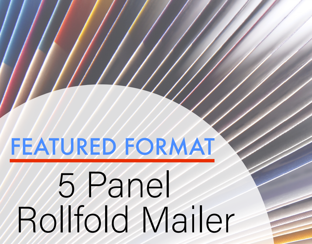 Do You Want to Get to Market Quickly? Consider a 5 Panel Rollfold Mailer!